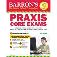 Barron's Praxis Core Exams by Postman, Robert D., 9781438009711