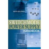 Switchmode Power Supply Handbook 3/E by Billings, Keith; Morey, Taylor, 9780071639712
