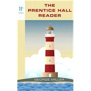 The Prentice Hall Reader by Miller, George, 9780321899712