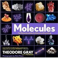 Molecules by Gray, Theodore; Mann, Nick, 9781579129712