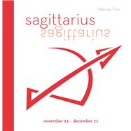Signs of the Zodiac: Sagittarius by Troni, Patrizia, 9788854409712