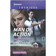 Man of Action by Crouch, Janie, 9780373749713