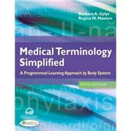Medical Terminology Simplified: A Programmed Learning Approach by Body System by Gylys, Barbara A., 9780803639713