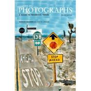Looking at Photographs : A Guide to Technical Terms by Gordon Baldwin; Martin Jurgens, 9780892369713
