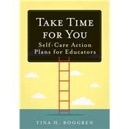 Take Time for You by Boogren, Tina H., 9781945349713