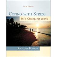 Coping With Stress in a Changing World by Blonna, Richard, 9780073529714