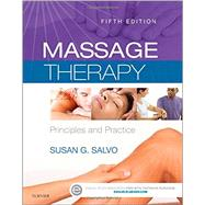Massage Therapy: Principles and Practice by Salvo, Susan G., 9780323239714
