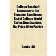 College Baseball Announcers by , 9781158599714