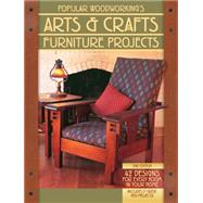 Popular Woodworking's Arts & Crafts Furniture Projects by Huey, Glen D.; Lang, Robert W.; Shanesy, Steve; Stack, Jim; Schwartz, Christopher, 9781440339714