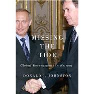 Missing the Tide by Johnston, Donald J., 9780773549715
