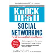 Knock 'em Dead Social Networking: For Job Search and Professional Success by Yate, Martin, 9781440569715