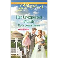 Her Unexpected Family by Herne, Ruth Logan, 9780373719716