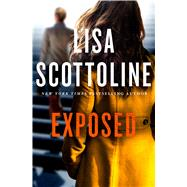 Exposed by Scottoline, Lisa, 9781250099716