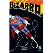 Bizarro by CORSON, HEATHDUARTE, GUSTAVO, 9781401259716
