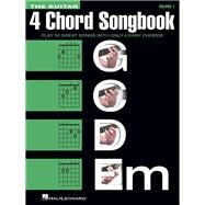 The Guitar Four-Chord Songbook by Hal Leonard Publishing Corporation, 9781480399716