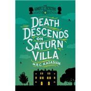 Death Descends on Saturn Villa by Kasasian, M. R. C., 9781605989716