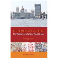Emerging States The Wellspring of a New World Order by Jaffrelot, Christophe, 9781850659716