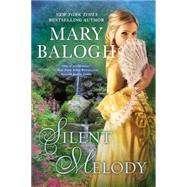 Silent Melody by Balogh, Mary, 9780451469717