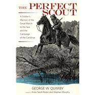 The Perfect Scout by Quimby, George W.; Rubin, Anne Sarah; Murphy, Stephen, 9780817319717