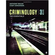 Criminology by Walsh, Anthony; Jorgensen, Cody, 9781506359717