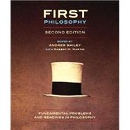 First Philosophy by Bailey, Andrew; Martin, Robert M., 9781551119717