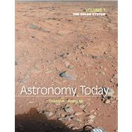 Astronomy Today Volume 1 The Solar System by Chaisson, Eric; McMillan, Steve, 9780321909718