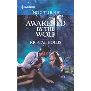 Awakened by the Wolf by Hollis, Kristal, 9780373009718