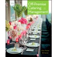 Off-premise Catering Management by Thomas, Chris, 9780470889718