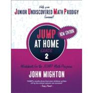 Jump at Home -- Grade 2 : Worksheets for the JUMP Math Program by Mighton, John, 9780887849718
