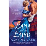 Lana and the Laird by York, Sabrina, 9781250069719