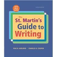 The St. Martin's Guide to Writing with 2016 MLA Update by Axelrod, Rise B.; Cooper, Charles R., 9781319089719