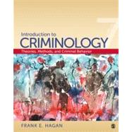 Introduction to Criminology : Theories, Methods, and Criminal Behavior by Frank E. Hagan, 9781412979719