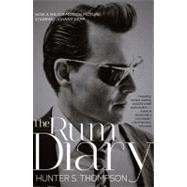 The Rum Diary A Novel by Thompson, Hunter S., 9781451659719