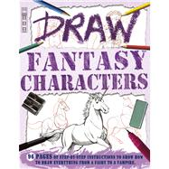 Draw Fantasy Characters by Bergin, Mark; Antram, David, 9781908759719