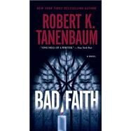 Bad Faith by Tanenbaum, Robert K., 9781501109720
