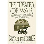 The Theater of War by Doerries, Bryan, 9780307949721