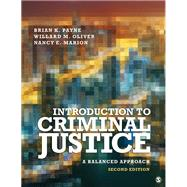 Introduction to Criminal Justice by Payne, Brian K.; Oliver, Willard M.; Marion, Nancy E., 9781506389721