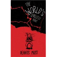 The World's Smallest Bible by Must, Dennis, 9781597099721