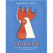 Chicken by Phipps, Catherine, 9780091959722