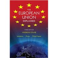 The European Union Explained by Staab, Andreas, 9780253009722