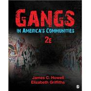 Gangs in America's Communities by Howell, James C.; Griffiths, Elizabeth, 9781483379722