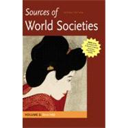 Sources of World Societies, Volume II: Since 1450 by Gainty, Denis; Ward, Walter D., 9780312569723