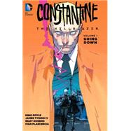 Constantine: The Hellblazer Vol. 1: Going Down by DOYLE, MINGROSSMO, RILEY, 9781401259723