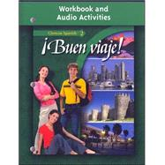 �Buen viaje!, Level 2, Workbook and Audio Activities Student Edition 3rd edition by Unknown, 9780078619724