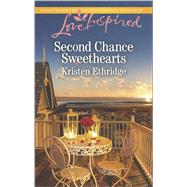 Second Chance Sweethearts by Ethridge, Kristen, 9780373879724
