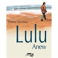 Lulu Anew by Davodeau, Étienne, 9781561639724
