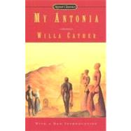 My Antonia by Cather, Willa; Sides, Marilyn, 9780451529725