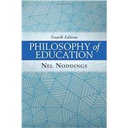 Philosophy of Education by Noddings,Nel, 9780813349725