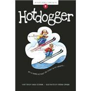 Hotdogger Book 8 by Oceanak, Karla; Spanjer, Kendra, 9781934649725