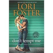 Don't Tempt Me by Foster, Lori, 9780373789726